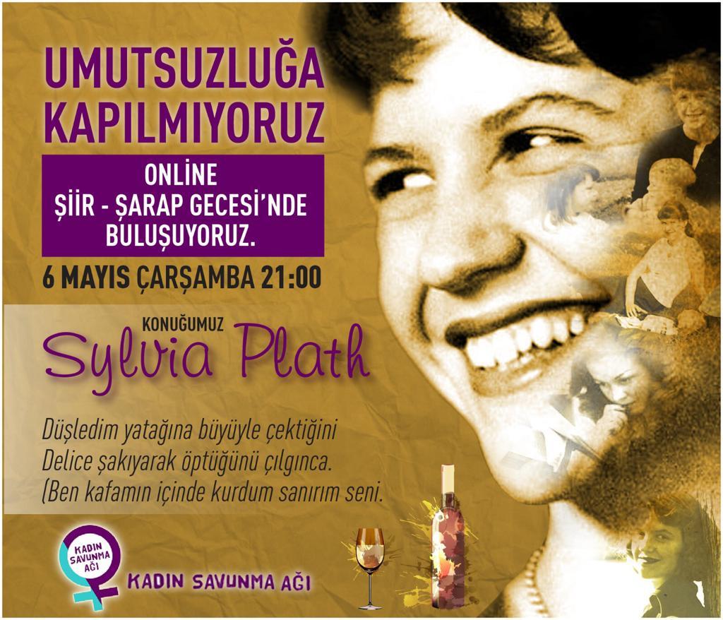 Online Şiir- Şarap Gecesi'nde buluşuyoruz, konuğumuz: Sylvia Plath