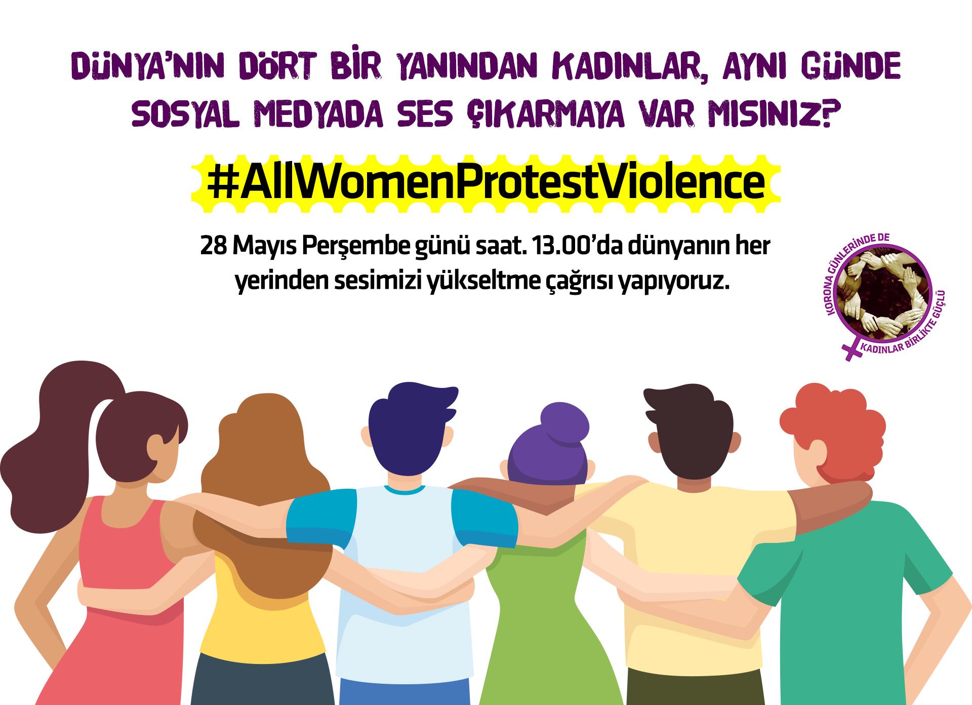 Tüm dünyada kadınlar seslerini birleştiriyor: AllWomenProtestViolence