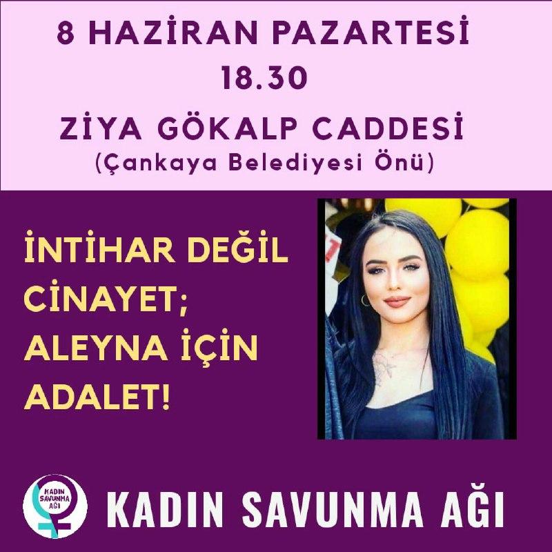 Aleyna için adalet diyerek eylemdeyiz!