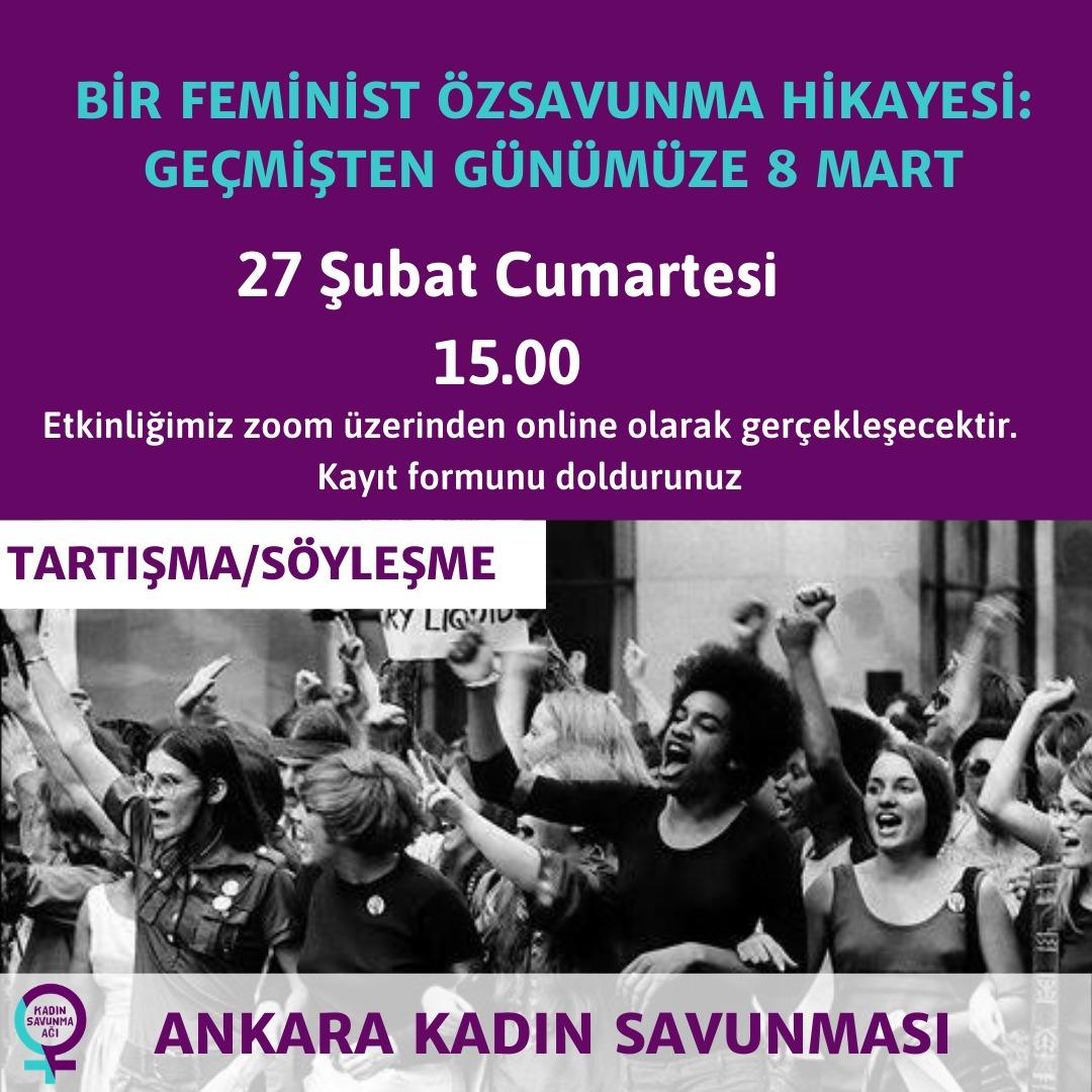 Bir feminist özsavunma hikayesi: Geçmişten günümüze 8 Mart