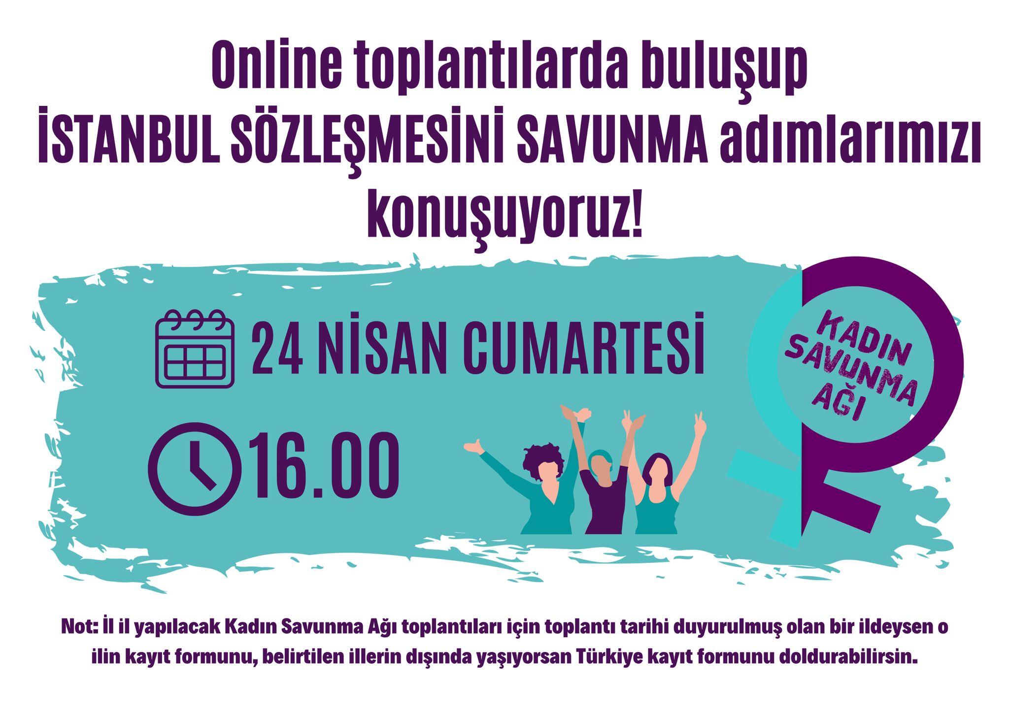 İstanbul Sözleşmesi'ni savunmak için buluşuyor, neler yapacağımızı birlikte konuşuyoruz
