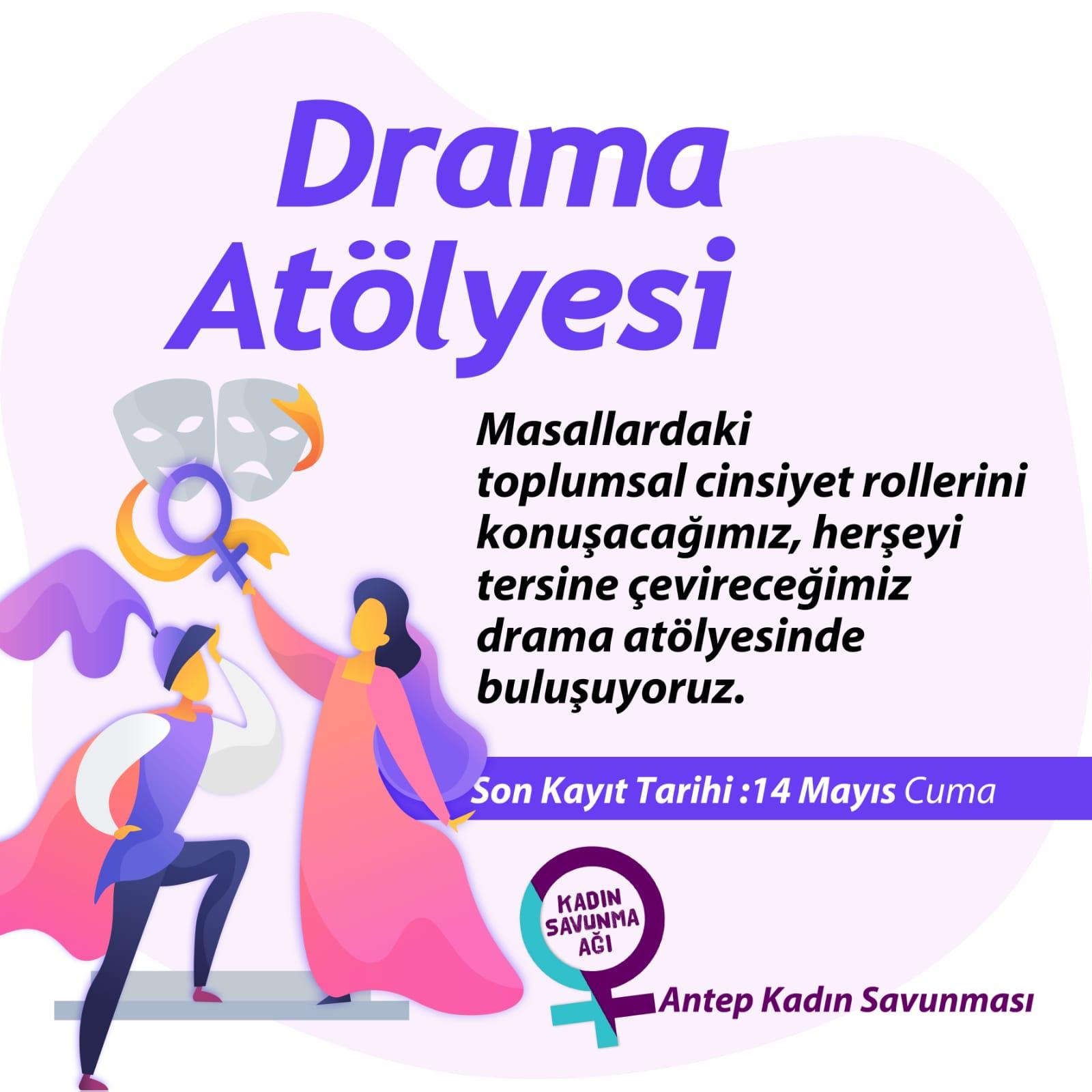 Antep Kadın Savunması: Drama Atölyesi'nde buluşuyoruz